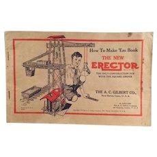 Vintage 1934  A.C. Gilbert Erector Set Diagrammed Manual - How to Make 'Em