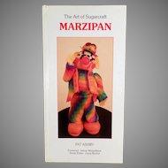 Old Marzipan Craft Book- The Art of Sugarcraft - 1986 Hardbound Edition