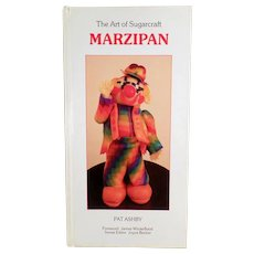 Old Marzipan Craft Book- The Art of Sugarcraft - 1986 Hardbound Edition