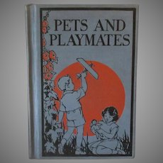 Vintage 1931 Primer Book – Pets and Playmates - Silent Readers Series