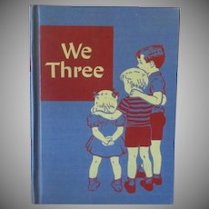 Vintage 1947 Reading for Independence Book by Artley & Gray – We Three