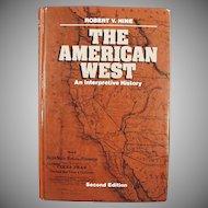 The American West - An Interpretive History - Hardbound Vintage Book