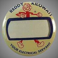 Vintage Reddy Kilowatt Name Badge Pinback