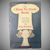 Vintage Recipe Book – The I Hate to Cook Book by Peg Bracken 1960