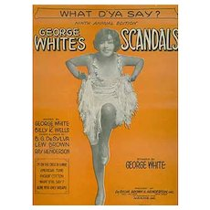Vintage Sheet Music - What D'Ya Say? from Georgge White's 1928 Scandals