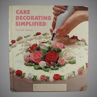 Vintage Cake Decorating Simplified Recipe Book - Great Idea Book - Hardbound Edition