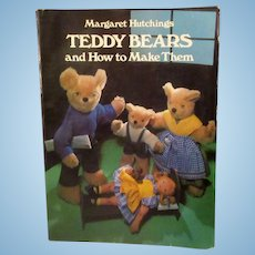 Teddy Bears & How to Make Them Book by Margaret Hutchings