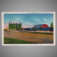 1933 Vintage Postcard - Century of Progress Travel and Transport Building