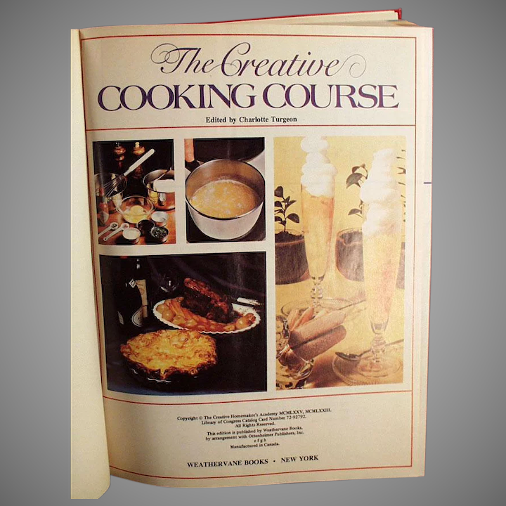 Vintage Creative Cooking Course Recipe Book By Turgeon 1975 Ogee S Antiques Ruby Lane