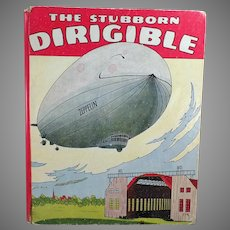 Child's Vintage Book – The Stubborn Dirigible with Other Stories by Wallace Wadsworth