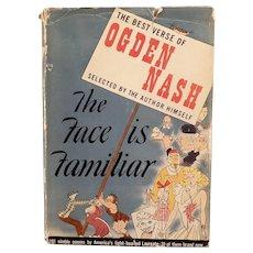 Vintage 1941 Book – The Best Verse of Ogden Nash, The Face is Familiar