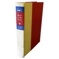 Vintage Zane Grey West of the Pecos Novel – 1965 Copyright Hardbound Book