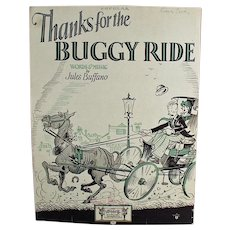 Vintage 1925 Sheet Music - Thanks for the Buggy Ride