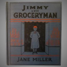 1934 Book – Jimmy the Groceryman – Community Life Series – Nice Illustrations