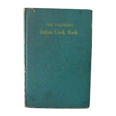 Vintage Ada Boni The Talisman Italian Cook Book, Hardbound 1950 Ronzoni Macaroni Edition