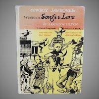 Vintage Cowboy Jamboree Western Songs and Lore - Book by Harold W. Felton