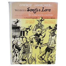 Vintage Cowboy Jamboree Western Songs and Lore - Book by Harold W. Felton