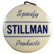 Vintage Celluloid Advertising Tape Measure - Stillman Products