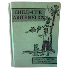 Vintage 1940 Children's Math Book – Child-Life Arithmetic – Grade Four