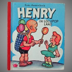 Child's 1953 Vintage Storybook – Henry in Lollipop Land by Carl Anderson