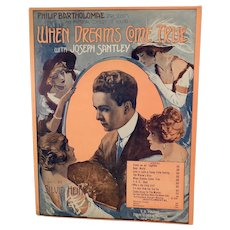 Vintage 1913 Sheet Music - When Dreams Come True - Who's the Little Girl