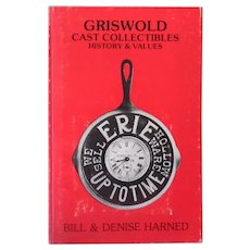 Griswold Cast Iron Collectibles History & Values Reference and Recipe Book – PRS-Harned Paperback