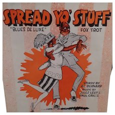 Vintage Black Memorabilia Sheet Music – 1921 Spread Yo' Stuff Fox Trot