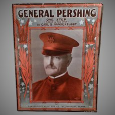 Vintage 1918 Sheet Music - General Pershing One Step March