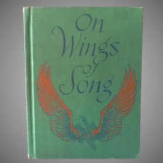 Vintage Music Book – On Wings of Song for Young and Old