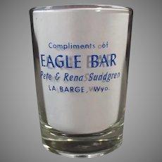 Humorous Vintage Wyoming Eagle Bar Advertising Shot Glass - Ladies, Men & Hogs