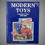 Modern Toys Reference Book – Linda Baker American Toys 1930-1980 - Hardbound