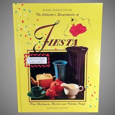 Vintage Fiestaware Reference Book - Revised 7th Edition Encyclopedia of Fiesta by the Huxfords