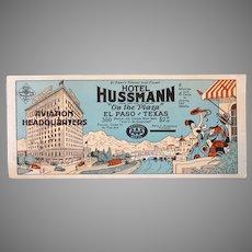 Vintage Advertising Ink Blotter – AAA Hotel Hussmann El Paso Texas – Aviation Headquarters