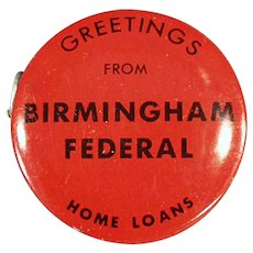 Vintage Birmingham Federal Bank Advertising Tape Measure