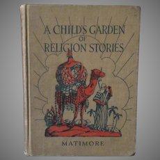 Vintage Madonna Series Book – Child's Garden of Religion Stories - Hardbound