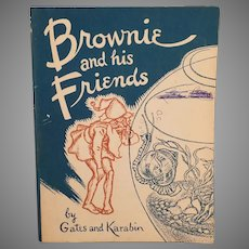 Vintage Booklet with 2 Stories - Brownie and his Friends with Great Illustrations 1940's