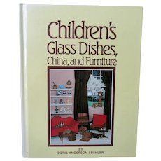 Vintage Reference Book – Children's Glass Dishes, China, and Furniture – Lechler 1983-1991 Hardbound
