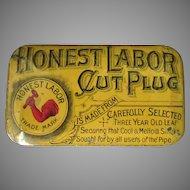 Vintage Tobacco Tin - Honest Labor Cut Plug Tobacco - Nice Condition