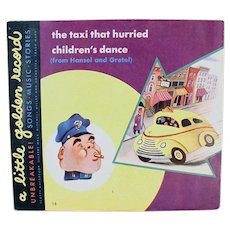 Child's Vintage Little Golden 78 Record - The Taxi That Hurried & Children's Dance