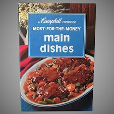 Vintage Campbell Cookbook – 1975 Most for the Money Main Dishes