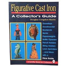Figurative Cast Iron Reference Book by Douglas Congdon-Martin - 1994