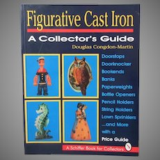 Figurative Cast Iron Reference Book by Douglas Congdon-Martin - 1994