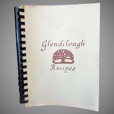 Vintage Glendilough Recipes Cook Book - 1977