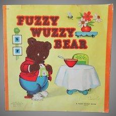 Children's Vintage Fuzzy Wuzzy Bear Book – 1947
