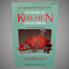 Old 1984 Paperback Reference Book – 300 Years of Kitchen Collectibles 2nd Edition