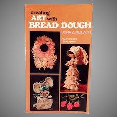 Vintage Craft Book - Bread Dough Art by Dona Z. Meilach