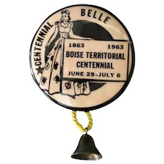 Vintage 1963 Boise Territorial Centennial Belle Advertising Pinback