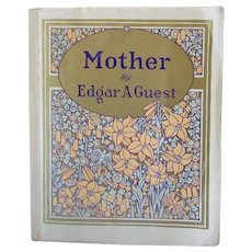 "Vintage Softbound Poetry Book - Edgar A Guest Poetry - ""Mother"" 1925"