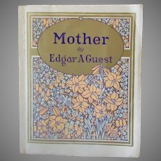 """Vintage Softbound Poetry Book - Edgar A Guest Poetry - """"Mother"""" 1925"""