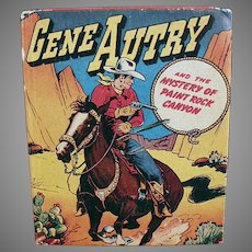 Vintage No. 1425 Gene Autry Better Little Book - Mystery of Paint Rock Canyon